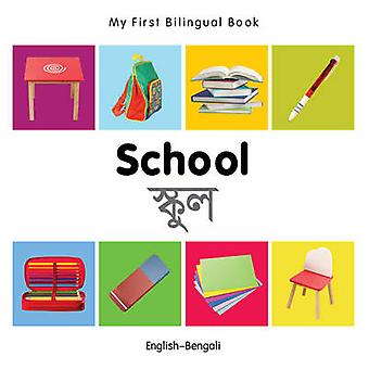 My First Bilingual Book - School by Milet - 9781840598919 Book