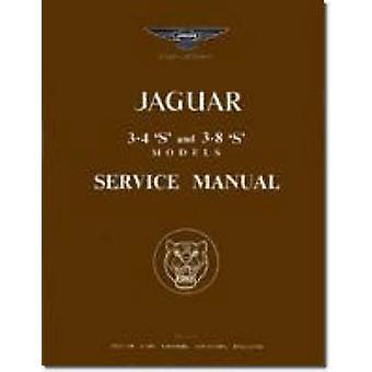 Jaguar S Type 3.4 & 3.8 Workshop Manual (New edition) by Brooklands B