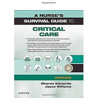 En sjuk Sköterskans Survival Guide till Critical Care-uppdaterad Edition (en sjuk sköterska Survival Guide)