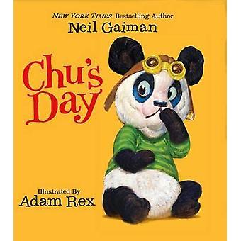 Chu's Day by Neil Gaiman - Adam Rex - 9780062347466 Book