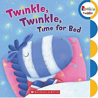 Twinkle - Twinkle Time for Bed by Children's Press - 9780531245446 Bo