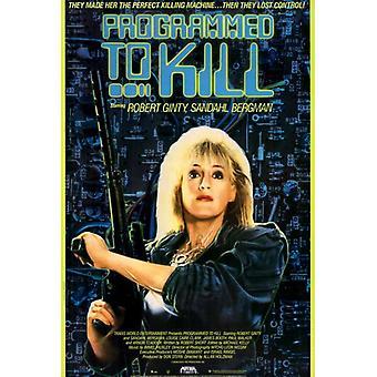 Programmeret til at dræbe film plakat (11 x 17)