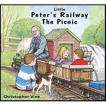Little Peters Railway the Picnic by Christopher G. C. Vine