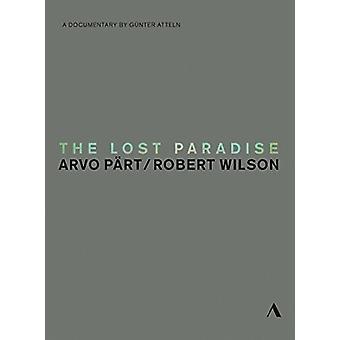 Lost Paradise - Arvo Teil & Robert Wilson [DVD] USA importieren