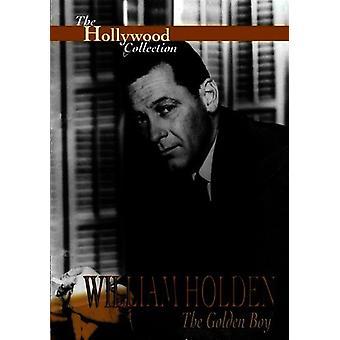 William Holden: The Golden Boy [DVD] USA importerer