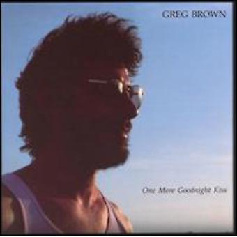 Greg Brown - en mere godnat kys [CD] USA import