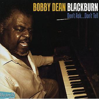 Bobby Dean Blackburn - ikke spørge, ikke fortælle [CD] USA import