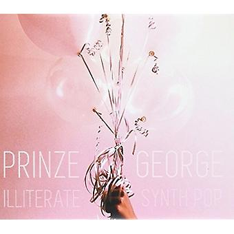 Prinze George - Illiterate Synth Pop [CD] USA import