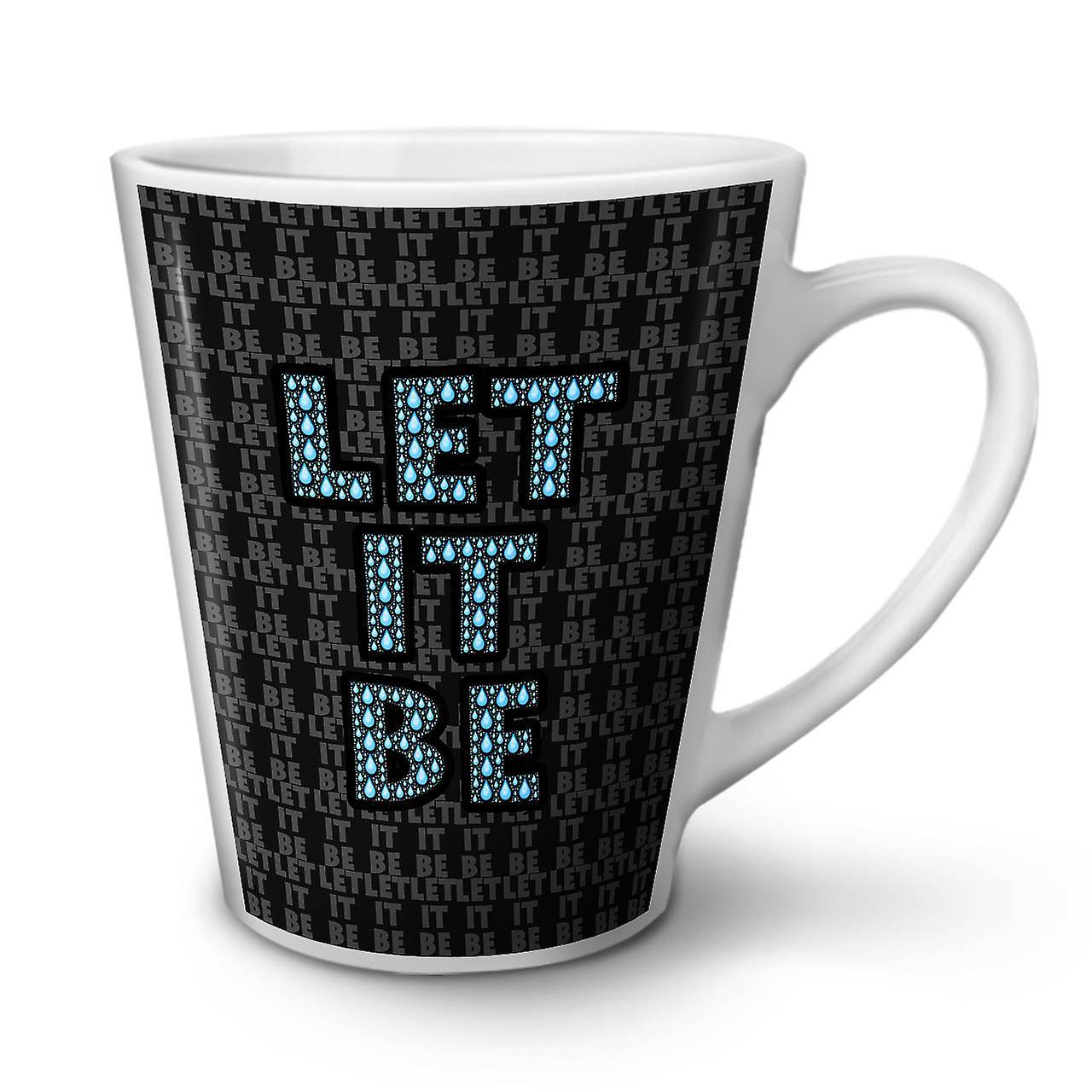Slogan OzWellcoda En Céramique Blanche Latte Let Nouvelle Café 12 Devis It Tasse Be 3q54jALR