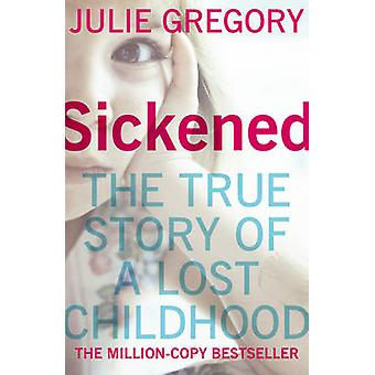 Sickened by Julie Gregory - 9780099557623 Book