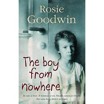 The Boy from Nowhere by Rosie Goodwin - 9780755342280 Book