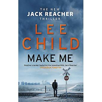 Make Me by Lee Child - 9780857502681 Book
