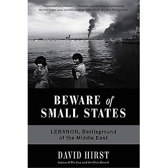 Beware of Small States - Lebanon - Battleground of the Middle East (Fi