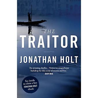 Zdrajca przez Jonathan Holt - 9781781853771 książki