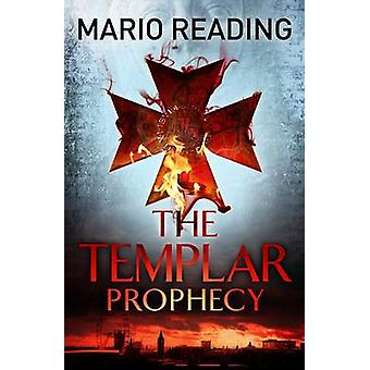 The Templar Prophecy (Main) by Mario Reading - 9781782393177 Book