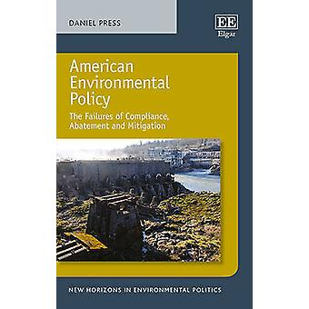 American Environmental Policy - The Failures of Compliance - Abatement