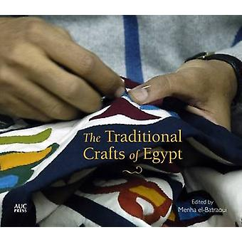 The Traditional Crafts of Egypt by Menha El-Batraoui - Mandy McClure