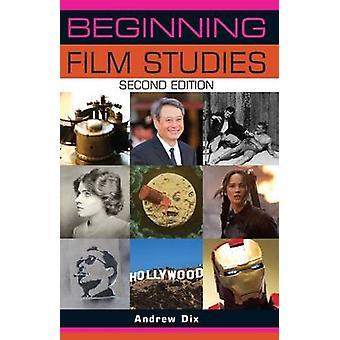 Début de Film Studies (2e édition) par Andrew Dix - Bo 9781784991388