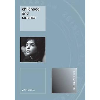 Kindheit und Kino von Vicky Lebeau - 9781861893529 Buch