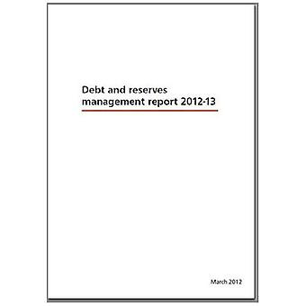 Debt and Reserves Management Report 2012-13