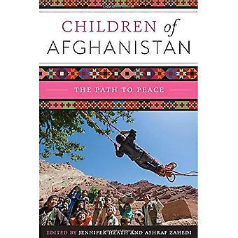 Barn av Afghanistan: veien til fred (Louann Atkins tempel kvinner & kultur) (Louann Atkins tempel kvinner...