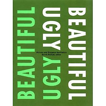 Kaunis/ruma: Afrikan ja diasporassa estetiikka