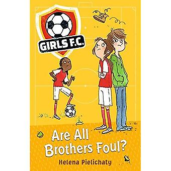 Girls FC 3: Are All Brothers Foul?