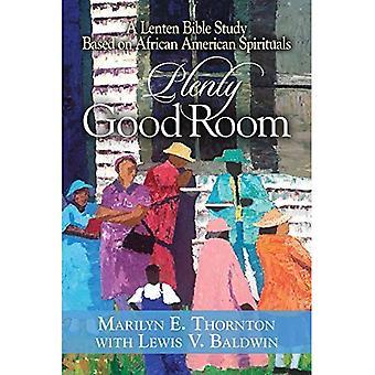 Plenty Good Room: A Lenten Bible Study Based on African American Spirituals