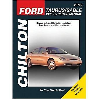 Ford Taurus/Sable (96-05) (Chiltons totala vård bilreparationer manualer)