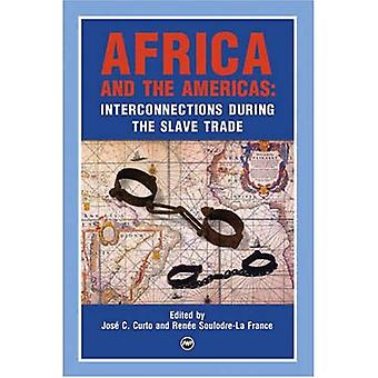 Africa and the Americas: Interconnections During the Slave Trade