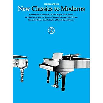 New Classics to Moderns Book 2 3rd Series Piano Solo Book (New Classics to Moderns, Third Series)