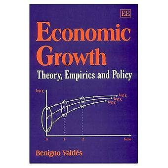 Economic Growth : Theory, Empirics and Policy