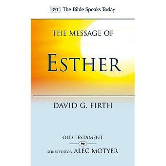 The Message of Esther: God Present But Unseen