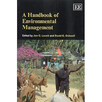 A Handbook of Environmental Management (Elgar Original Reference)