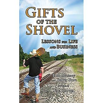 Gifts of the Shovel: Lessons for Life and Business
