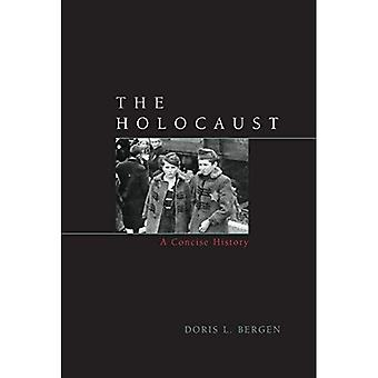 The Holocaust: A Concise History