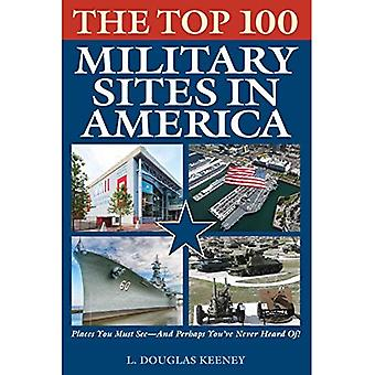 The Top 100 Military Sites� in America