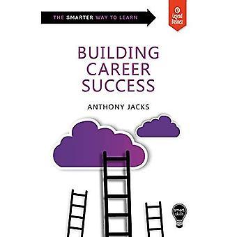 Smart Skills: Building Career Success