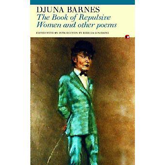 Boken av motbjudande kvinnor av Djuna Barnes - Rebecca Loncraine - Reb