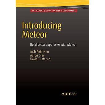 Introducing Meteor by Robinson & Josh