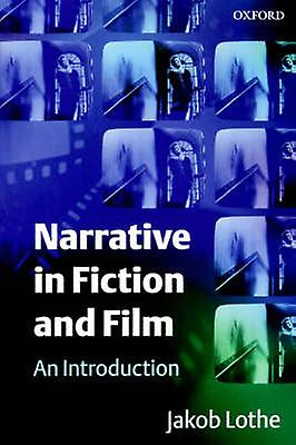 Narrative in Fiction and Film An Introduction by Lothe & Jakob