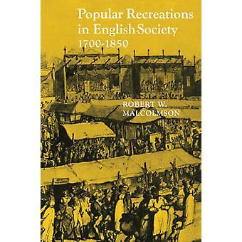 英語社会 Malcolmson ・ ロバート w. によって 1700 1850 で人気のあるレクリエーション