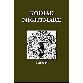 Kodiak mareridt af Faux & Carl