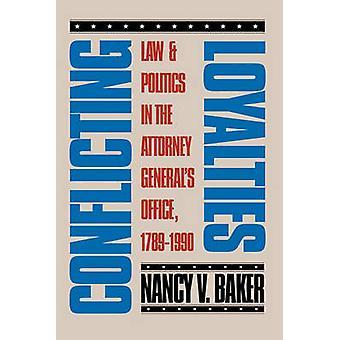 Conflicto de lealtades por Baker y Nancy V.