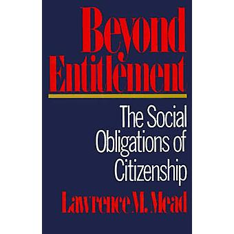 Beyond Entitlement by Mead & Lawrence M.