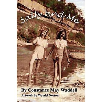 Sally and Me by Waddell & Constance May