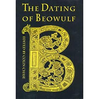 Dating of Beowulf by Chase & Colin