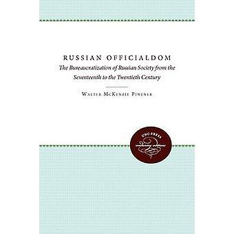 Ryska byråkratin av Rowney & Don Karl