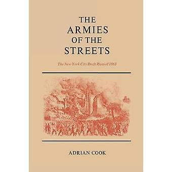 De legers van de straten van de New York City Draft Riots van 1863 door Cook & Adrian
