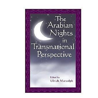 De Arabian Nights in transnationale perspectief door Marzolph & Ulrich